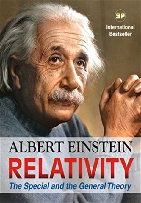 albert einstein biography theory of relativity relativity the special and the general theory by albert