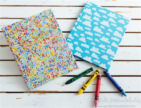 cuadernos decorados de tela cuadernos decorados con tela en minutos gu 237 a de manualidades
