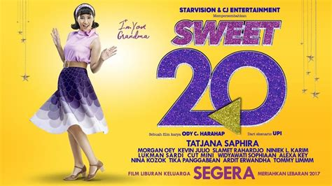 film online sweet 20 5 film baru yang akan menghibur kamu keluarga saat