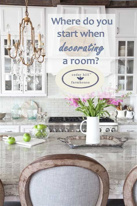 how to start decorating a room where do you start when decorating a room cedar hill