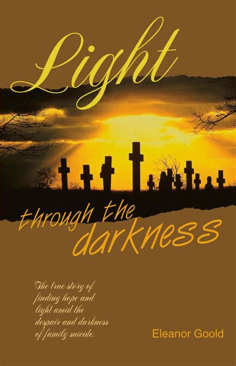 through the darkness books light through the darkness by eleanor goold pagemaster