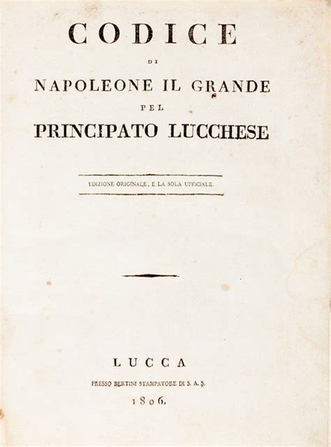 codice napoleonico testo codice di napoleone il grande pel principato lucchese