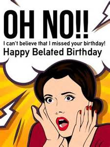 best 25 belated birthday ideas on happy belated birthday quotes belated