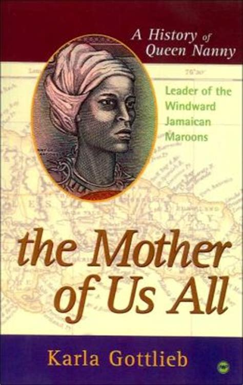 queen nanny film the mother of us all a history of queen nanny leader of