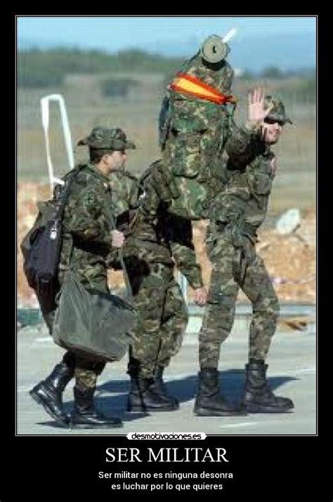 imagenes graciosas militares ser militar desmotivaciones