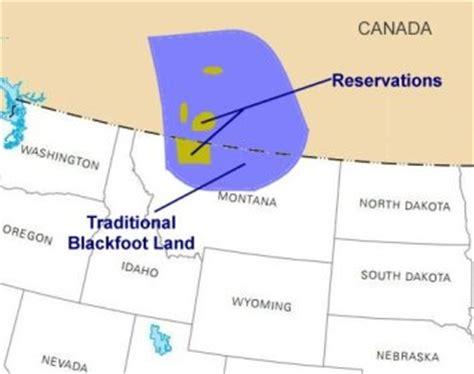 blackfoot american map blackfoot nation for