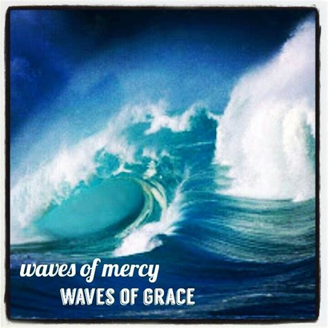 waves of mercy pin by goldsby on rethinkchurch at sumc