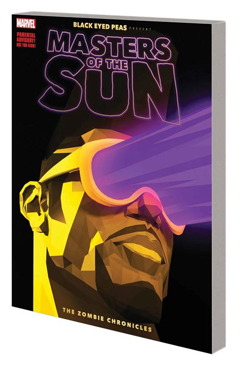 black eyed peas present masters of the sun the chronicles black eyed peas presents masters of the sun marvel comics june 2017 solicitations spoilers band