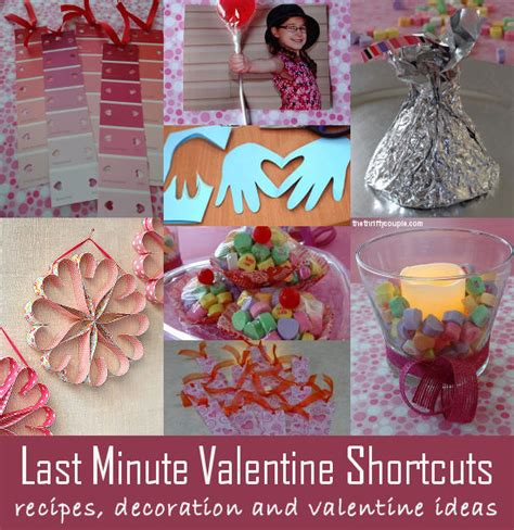 Last Minute Valentines Specials by Last Minute Shortcuts From Treats Decor And