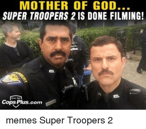 Super Troopers Meme - 25 best memes about super troopers 2 super troopers 2 memes