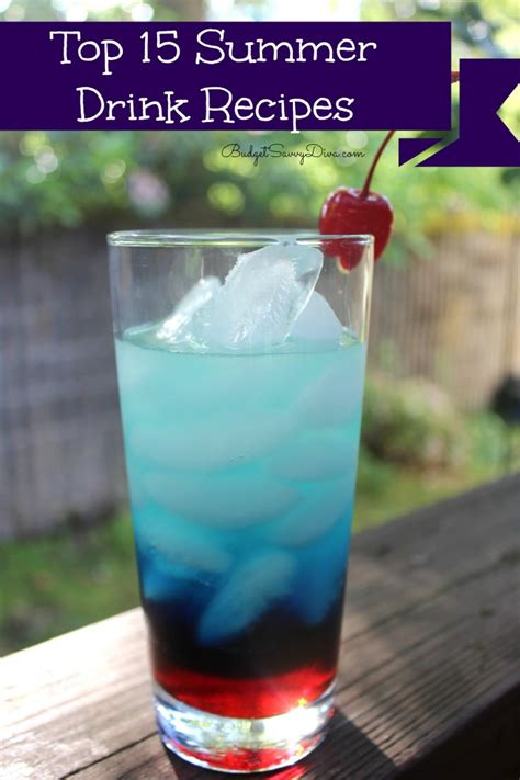 top 15 summer drink recipes budget savvy diva
