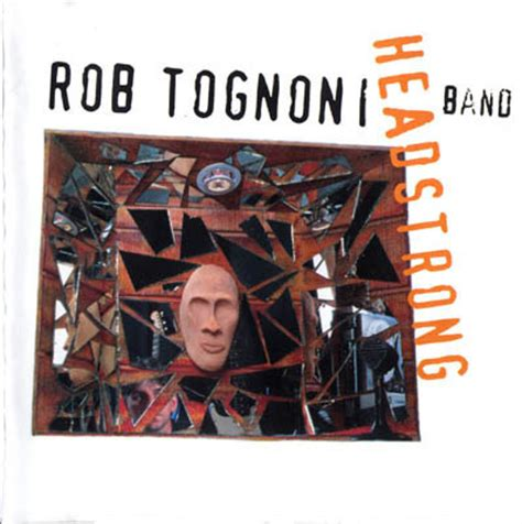 rob tognoni rob tognoni band headstrong 1997 187 lossless