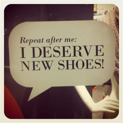 and shoes quotes bytes some more quotes about s shoes