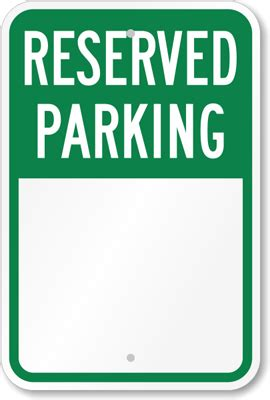Reserved Parking Signature Sign Parking Reserved Sign Sku K 5503 Printable Reserved Parking Sign Template