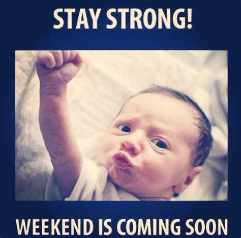 5 New Coming Out This Weekend 2 by Stay Strong Weekend Is Coming Soon Random