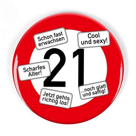 21 Geburtstag Bilder by Geburtstagsbutton Ansteckbutton Verkehrsschild 19
