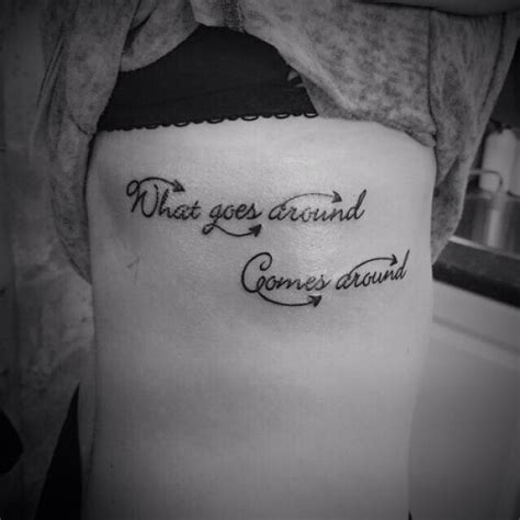 what goes around comes around tattoo what goes around comes around on the ribs karma
