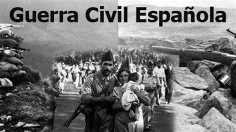 la guerra civil espaola 8499926037 edad contemporanea timeline timetoast timelines