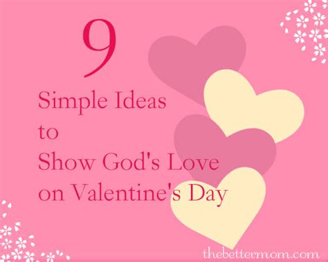 4 fun valentines day decor ideas family focus blog 9 simple ideas to show god s love on valentine s day