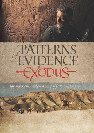 pattern and evidence of exodus patterns of evidence exodus winner faithful homestead