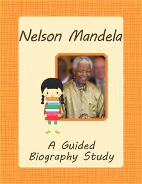 nelson mandela biography lesson plan nelson mandela nelson mandela biography and study