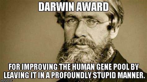 Gene Meme - darwin award imgflip