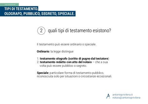 testamento nullo tipi di testamento olografo pubblico segreto speciale