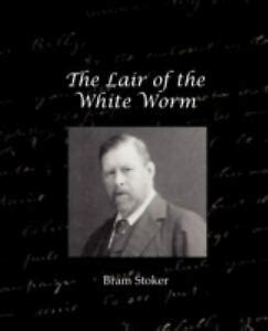 The Lair Of The White Worm By Bram Stoker 2008 Paperback