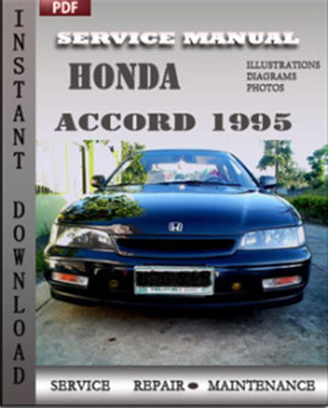 car repair manuals online pdf 2007 honda accord instrument cluster honda accord 1995 service manual download repair service manual pdf