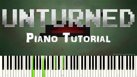 Piano Tutorial Up Theme | unturned theme tutorial synthesia chords chordify