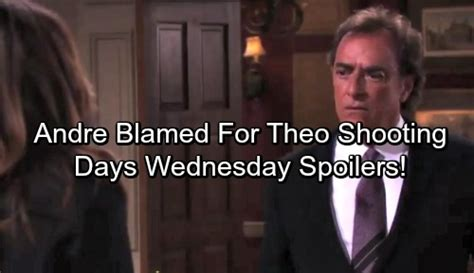 Blame Andre by Days Of Our Lives Spoilers Wednesday November 15 Andre