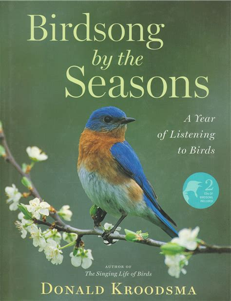 singing in the wilderness books birdsong by the seasons donald kroodsma