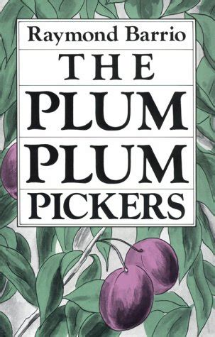 twenty four a plum novel books the plum plum pickers by raymond barrio reviews