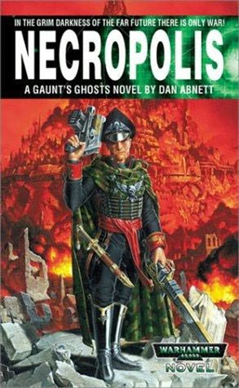the founding a gaunt s ghosts omnibus books necropolis warhammer 40 000 gaunt s ghosts the