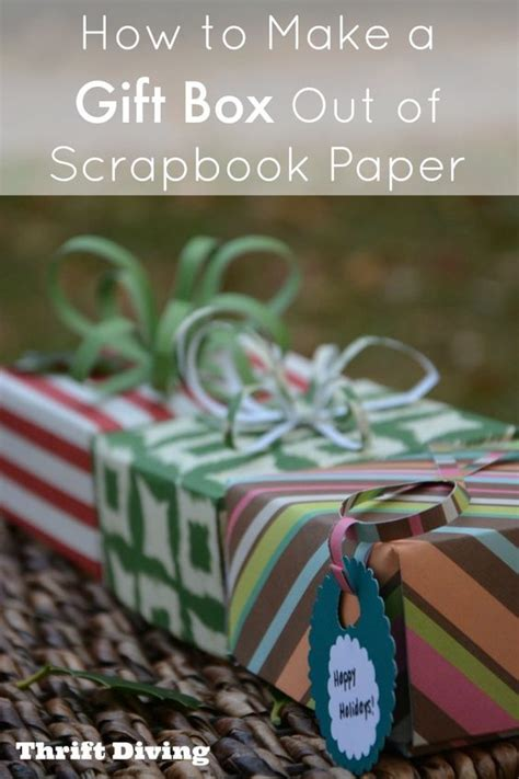 How To Make A Scrapbook Out Of Paper Bags - how to make a gift box out of scrapbook paper a box