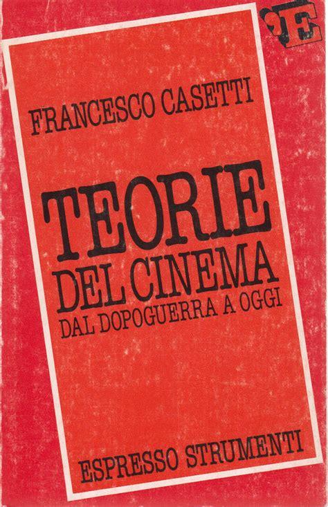 libreria cinema roma teorie cinema francesco casetti cinema
