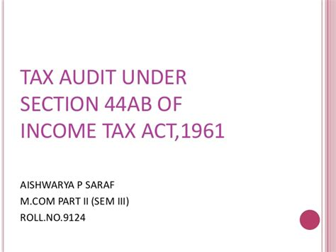 section 12c of the income tax act tax audit under section 44ab of income tax act 1961