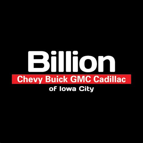 billion auto iowa city billion auto chevrolet buick gmc cadillac of iowa city