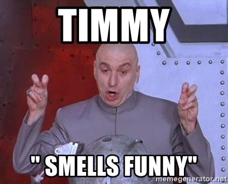 Funny Meme Generator - timmy quot smells funny quot dr evil air quotes meme generator