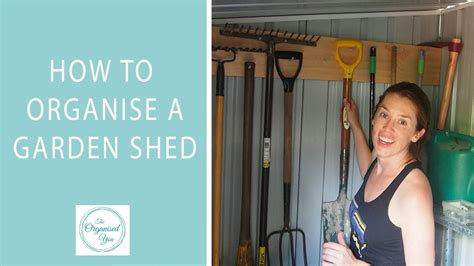 how to a to find sheds how to organise a garden shed