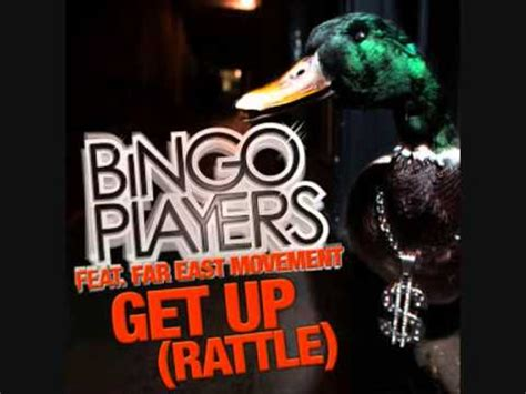 bingo players get up rattle bingo player feat far east movement rattle get up