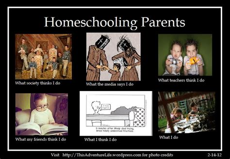 Home School Meme - perceptions of homeschoolers this adventure life