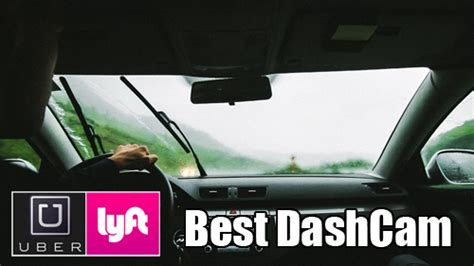 the best dash the best dashcam for uber and lyft drivers review