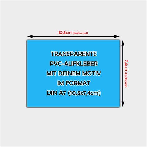 Aufkleber Drucken Lassen Transparent by Transparente Pvc Folien Aufkleber Din A7 7 4 X 10 5cm