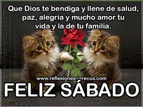 imágenes de feliz sábado dios te bendiga feliz s 225 bado que dios te bendiga y llene de salud