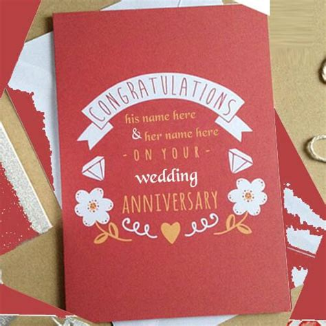 Wedding Anniversary Wishes Card With Name Edit by Marriage Anniversary Wishes Card With Name Edit