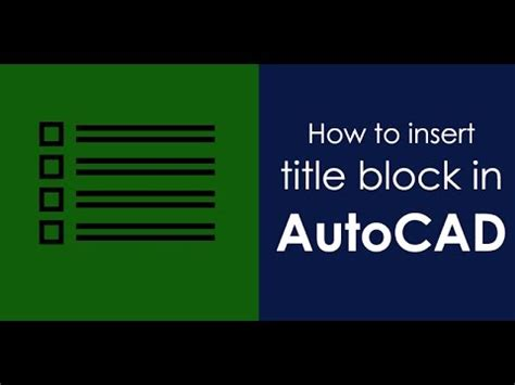 autocad tutorial how to insert a title block how to insert title block in autocad youtube