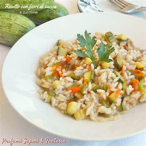 risotto zucchine e fiori di zucca risotto con fiori di zucca e zucchine profumi sapori