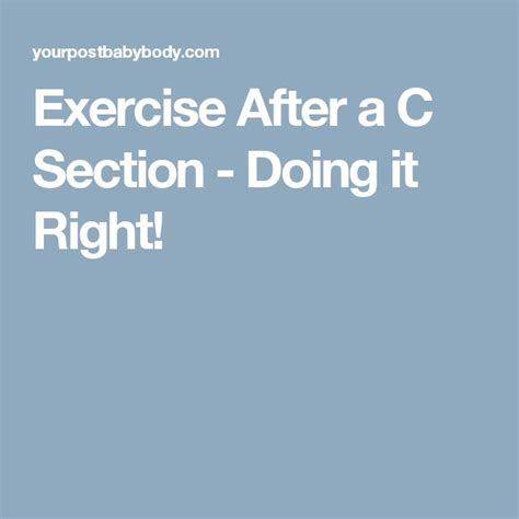 Best Post C Section Workout by 25 Best Ideas About C Section Exercise On C