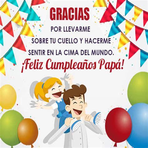 imagenes feliz cumpleaños papa unicas frases de cumplea 241 os para papa frases para un
